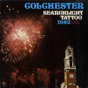Click here for more info about 'Various-Brass Bands - Colchester Searchlight Tattoo 1982'