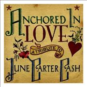 Click here for more info about 'Various-Country - Anchored In Love: A Tribute To June Carter Cash'