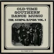 Click here for more info about 'Various-Country - Old Time Southern Dance Music: The String Bands Vol. 1'
