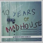Click here for more info about 'Various-Dance - 10 Years Of Madhouse - Mixed By Kerri Chandler'