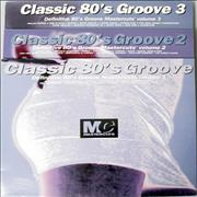 Click here for more info about 'Various-Dance - Classic 80's Groove Mastercuts Volumes 1 - 3'