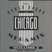 Click here for more info about 'Various-Dance - The House Sound Of Chicago Megamix Volume 2 ('House' Strikes Again)'
