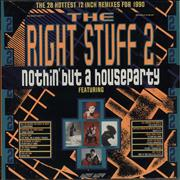 Click here for more info about 'Various-Dance - The Right Stuff 2 - Nothin' But A Houseparty'