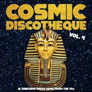 Click here for more info about 'Various-Disco - Cosmic Discotheque Vol. 4 - Sealed'