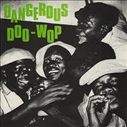 Click here for more info about 'Various-Doo-Wop & Vocal - Dangerous Doo Wop - Volumes 1-3'