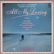 Click here for more info about 'Various-Easy Listening - All My Loving (20 Easy Listening Songs Of Love)'