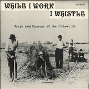Click here for more info about 'Various-Folk - While I Work I Whistle'
