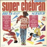 Click here for more info about 'Various-Hip Hop & Rap - Super Chébran - Break · Rap · Scratch'