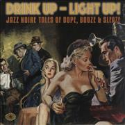 Click here for more info about 'Various-Jazz - Drink Up - Light Up!: Jazz Noire Tales - Sealed'