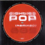Click here for more info about 'Various-Pop - Eighties Pop (Remixed)'