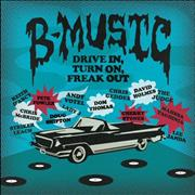 Click here for more info about 'Various-Prog & Psych - B-Music: Drive In, Turn On, Freak Out'