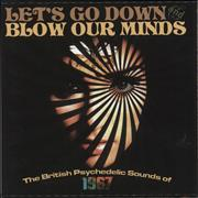Click here for more info about 'Various-Prog & Psych - Let's Go Down And Blow Our Minds'