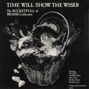 Click here for more info about 'Various-Prog & Psych - Time Will Show The Wiser - The Bucketfull Of Brains Collection'