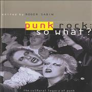 Click here for more info about 'Various-Punk & New Wave - Punk Rock: So What? - The Cultural Legacy Of Punk'