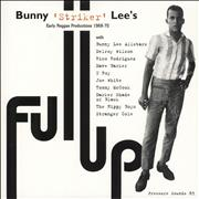 Click here for more info about 'Various-Reggae & Ska - Full Up: Bunny 'Striker' Lee's Early Reggae Productions 1968-72'