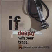 Click here for more info about 'Various-Reggae & Ska - If Deejay Was Your Trade (The Dreads At King Tubby's 1974-1977)'