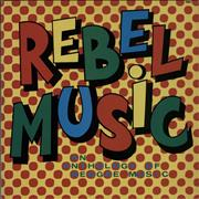 Click here for more info about 'Various-Reggae & Ska - Rebel Music - An Anthology Of Reggae Music'