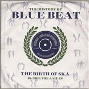 Click here for more info about 'Various-Reggae & Ska - The History Of Blue Beat - The Birth Of Ska BB101 - BB125 The A Sides'
