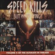 Click here for more info about 'Various-Rock & Metal - Speed Kills...But Who's Dying? - Volume 4'