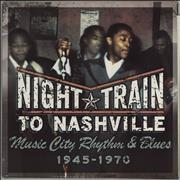 Click here for more info about 'Various-Soul & Funk - Night Train To Nashville: Music City Rhythm & Blues 1945-1970'