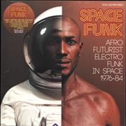 Click here for more info about 'Various-Soul & Funk - Space Funk (Afro Futurist Electro Funk In Space 1976-84) + Bonus 7