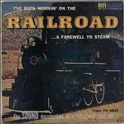 Click here for more info about 'Various-Trains - I've Been Workin' On the Railroad ... A Farewell To Steam'