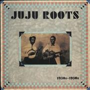 Click here for more info about 'Various-World Music - JuJu Roots 1930s - 1950s - Sealed'