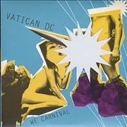 Click here for more info about 'Vatican DC - We Carnival'