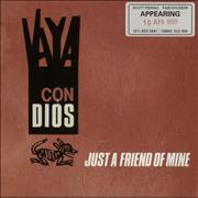 Click here for more info about 'Vaya Con Dios - Just A Friend Of Mine'