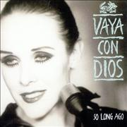 Click here for more info about 'Vaya Con Dios - So Long Ago'