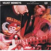 """Velvet Monkeys Rock The Nation - Black Vinyl USA 7"""" vinyl"""