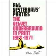 Click here for more info about 'Velvet Underground - All Yesterdays' Parties'
