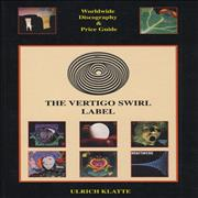 Vertigo Label The Vertigo Swirl Label Worldwide Discography & Price Guide Germany book