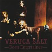 Click here for more info about 'Veruca Salt - Born Entertainer'