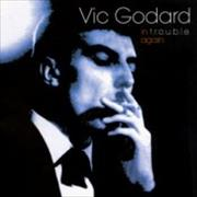Click here for more info about 'Vic Godard - In t.r.o.u.b.l.e. Again'