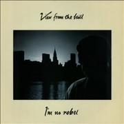 Click here for more info about 'View From The Hill - I'm No Rebel (Extended Version)'