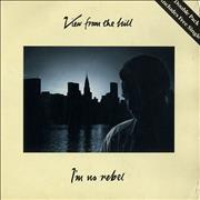 Click here for more info about 'View From The Hill - I'm No Rebel'