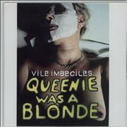 Click here for more info about 'Vile Imbeciles - Queenie Was A Blonde'