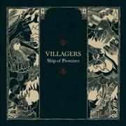 Click here for more info about 'Villagers - Ship Of Promises'