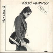 Click here for more info about 'Vince Cadillac - Voodoo Woman / Lily'