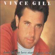 Click here for more info about 'Vince Gill - Don't Let Our Love Start Slippin' Away'