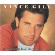 Vince Gill Don't Let Our Love Start Slippin' Away UK CD single