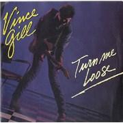"Vince Gill Turn Me Loose UK 7"" vinyl"