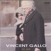 Click here for more info about 'Vincent Gallo - So Sad'