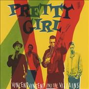 Click here for more info about 'Vincent Vincent And The Villains - Pretty Girl'