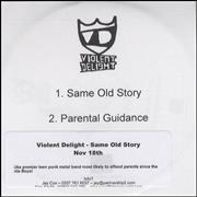 Click here for more info about 'Violent Delight - Same Old Story'