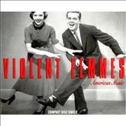 Click here for more info about 'Violent Femmes - American Music'