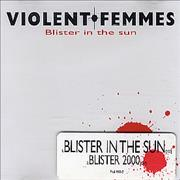 Click here for more info about 'Violent Femmes - Blister In The Sun'