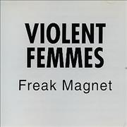 Click here for more info about 'Violent Femmes - Freak Magnet'