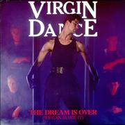 Click here for more info about 'Virgin Dance - The Dream Is Over (We Can Make It)'